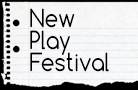 New Play Festival